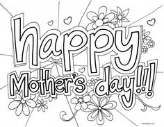 Printable Happy Mothers Day Coloring in sheet - Printable Coloring Pages For Kids