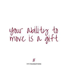 Reminder: If you have the ability to MOVE your body freely, without restrictions and without limitations, that is a gift 💝 It's easy to take for granted. Treat yourself with kindness, through empowering movement and nourishing food. It's not al Body Quotes, Me Quotes, Motivational Quotes, Funny Quotes, Inspirational Quotes, Movement Quotes, Full Quote, Selfie Quotes, Healthy Quotes