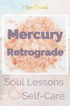 Mercury Retrograde: Soul Lessons and Self-Care Astrology Planets, Learn Astrology, Astrology Chart, Astrology Compatibility, Astrology Numerology, Spiritual Guidance, Spiritual Life, Spiritual Growth, Healing Affirmations
