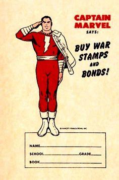 "Captain Marvel says, ""Buy war stamps and bonds, kids!"""