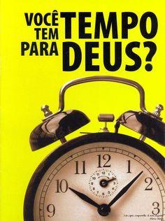 Tem tempo para Deus?