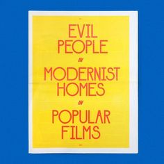Last Chance! Out of Print! Evil People in Modernist Homes in Popular Films / Available at draw-down.myshopify.com / Designed by Benjamin Critton. Offers a serious but lighthearted investigation of the representation of modernist architecture in popular film reflecting on the convention of associating evil characters and events with modern buildings and also more generally on the relation between cinema and architecture. A series of film stills quotes and accompanying texts point to examples…