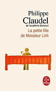 La Petite Fille De Monsieur Linh Philippe Claudel Dllibs Fr In 2020 Boeken