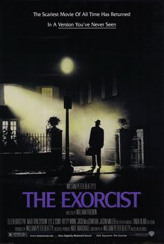 The Exorcist...only one of the greatest horror films of all time. This poster is of the Director's Cut, but I actually prefer the original cut. Either way, watch this film!