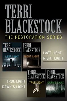 The Restoration Collection: Last Light, Night Light, True Light, Dawn's Light (A Restoration Novel) - Kindle edition by Terri Blackstock. Religion & Spirituality Kindle eBooks @ Amazon.com.