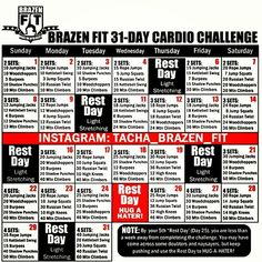 Here is the 31-Day Brazen Fit Cardio Challenge....a great way to sweat it out and tone before the end of the year.  More info available at: fb.com/BeBrazenFit