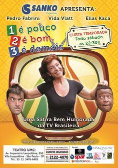 """MAPA DA CULTURA: Promoção: Leitores do blog pagam meia na peça """"1 é pouco, 2 é bom, 3 é demais"""", que estreia no Teatro UMC, em São Paulo, neste sábado (07/05)"""