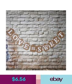 Venue Decorations Love Is Sweet Bunting Banner For Candy Buffet Rustic Vintage Wedding Garland #ebay #Home & Garden