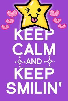 Keep Calm and Keep Smilin'