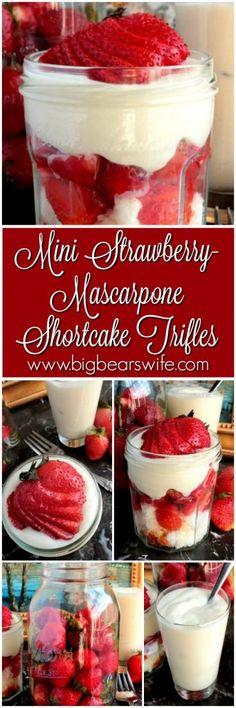 Mini Strawberry-Mascarpone Shortcake Trifle – Layers of sweet summer strawberries, fluffy angel food cake and a sweet Mascarpone cream!