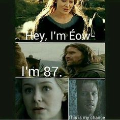 Here is my book of The Hobbit and Lord of the Rings Imagines. I will … # Fan-Fiction # amreading # books # wattpad Movie Memes, Funny Memes, Hilarious, Jokes, Funny Shit, Aragorn, Legolas, Eowyn And Faramir, Lord Of Rings
