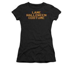 Lame Halloween Costume Junior T-Shirt