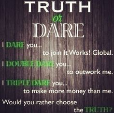 Ready to make a change? I dare you! #change #freedom #healthy #wraps #skinny #joinme #itworks #jobs