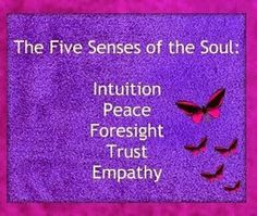 The 5 Senses of the Soul: Intuition Peace Foresight Trust Empathy Namaste, Affirmations, Your Soul, After Life, Spiritual Awakening, In This World, Wise Words, At Least, Spirituality