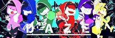 Osomatsu-san- Osomatsu, Karamatsu, Choromatsu, Ichimatsu, Jyushimatsu, and Todomatsu #Anime「♡」Kagerou Daze