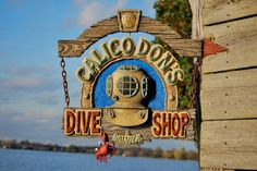 Calico Don's Dive Shop sign.