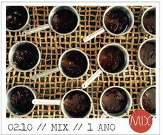 1 ano de MIX + brigadeiro não gourmet + vocês = :) MIX // R. Joaquim Gomes Pinto // 9 // Cambuí // Campinas #themixbazar