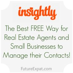 Insightly - the best free way to manage your contacts for bloggers, real estate and small businesses #futureexpat #crm #blogging