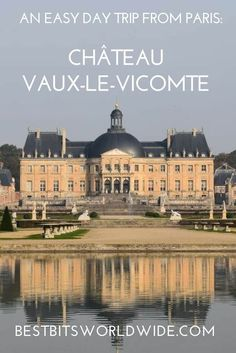 Looking for an easy trip from Paris? Vaux-Le-Vicomte is only an hour, but seems worlds away. Come see the château that made Louis XIV jealous!  Vaux-Le-Vicomte | France | Versailles | Paris | Paris France | Louis XIV | #VauxLeVicomte | #Versailles | #France | #Paris | #ParisFrance