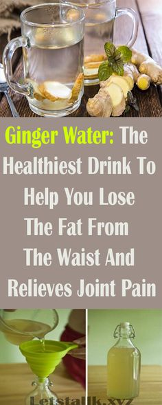 Ginger Water: The Healthiest Drink To Burn All The Fat From The Waist, Back And Thighs! #fitness #beauty #hair #workout #health #diy #skin #Pore #skincare #skintags #skintagremover #facemask #DIY #workout #womenproblems #haircare #teethcare #homerecipe