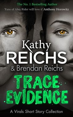 Kathy Reichs Trace Evidence Interview with The Guardian