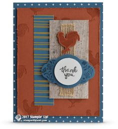 """CARD Woot! Playing in the new Stampin Up Catalog again. This rooster """"thank you"""" card comes from 2 new stamp sets: The Wood Words and Label Me Pretty sets. With a touch of Eastern Palace DSP & Wood Te"""