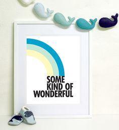 Some Kind of Wonderful - wall art print from My Sweet Prints