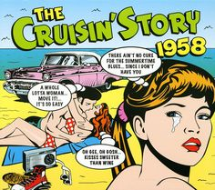 2011 The Cruisin' Story 1958 (2CD) [One Day Music DAY2CD133]  Mike Royer style #albumcover