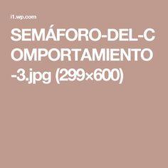 SEMÁFORO-DEL-COMPORTAMIENTO-3.jpg (299×600)
