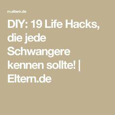 DIY: 19 Life Hacks, die jede Schwangere kennen sollte!   Eltern.de