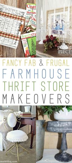 Fancy Fab and Frugal Farmhouse Thrift Store Makeovers