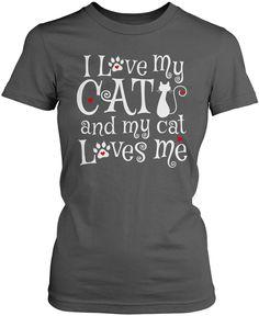 I Love My Cat & My Cat Loves Me