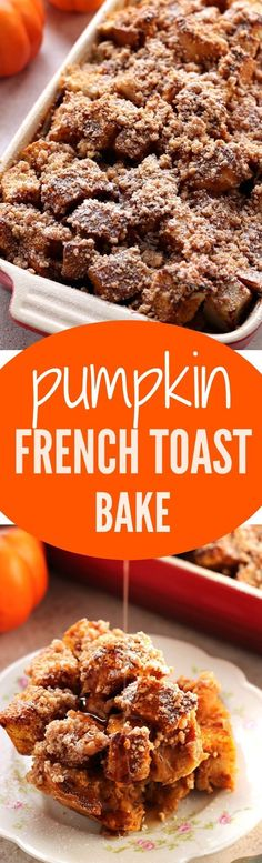 Pumpkin French Toast Bake – your favorite breakfast made the easy way! French toast bake with pumpkin and spice and my best crumb topping. You can even make it the night before!