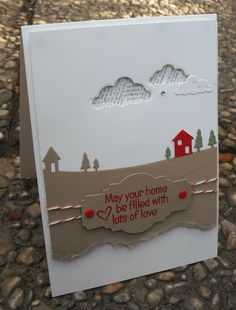 may your home be filled with lots of love. love the sentiment & banner. plus the torn kraft card edge would be perfect for a boys construction card with some diggers etc. Cute Cards, Diy Cards, Your Cards, Scrapbooking, Scrapbook Cards, Card Making Inspiration, Making Ideas, Housewarming Card, Memory Box Cards