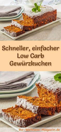 Rezept für einen einfachen Low Carb Gewürzkuchen: Der kohlenhydratarme, kalorienreduzierte Kuchen wird ohne Zucker und Getreidemehl zubereitet ... #lowcarb #Kuchen #backen