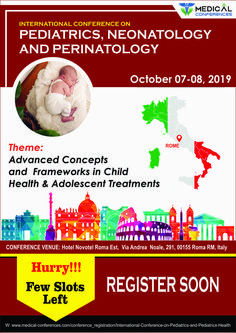 Hotel Novotel Roma Est, Via Andrea Noale, 00155 Roma RM, Italy. Only Few Slots left. Register today to Book your Slots. Email Id: pediatricshealth WhatsApp: 649708123 Direct Line: 208080653 Conference Themes, Regulatory Affairs, Medical Conferences, Pediatric Nursing, Clinical Research, Cardiology, Neurology, Kids Health, Adolescence