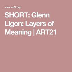 SHORT: Glenn Ligon: Layers of Meaning | ART21