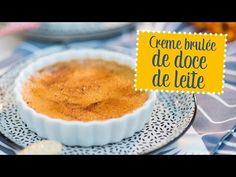 Creme brulée de doce de leite | O Chef e a Chata - YouTube