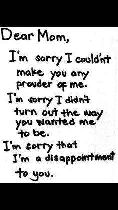 Dear Mom Im Sorry Quotes Dear mom, i& sorry celina sanchez. I'm Sorry Quotes, Mom Quotes, True Quotes, Qoutes, Sad Sayings, Meaningful Quotes, Inspirational Quotes, Dear Mom And Dad, Dear Parents