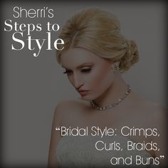 """""""Bridal Style: Crimps, Curls, Braids, and Buns"""" by Sherri Jessee on Bangstyle, House of Hair Inspiration Hair And Makeup Artist, Hair Makeup, Crimped Hair, Bulk Up, Bridal Style, Beautiful Images, Buns, Bridal Hair, Hair Inspiration"""