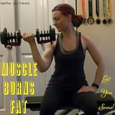 Muscle Burns! Dang, those guns are coming!! Love seeing gains!  Now… FOOD!! Muscle burns fat and mine burned so many calories I'm starving! wink emoticon