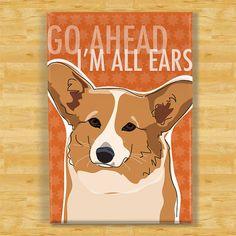 Corgi Magnet - Go Ahead Im All Ears - Red Pembroke Welsh Corgi Fridge Magnet via Etsy
