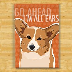 Corgi Magnet - Go Ahead Im All Ears - Red Pembroke Welsh Corgi Fridge Magnet via Etsy