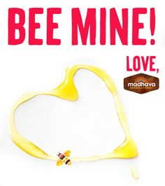 You're sweet. Will you bee mine?