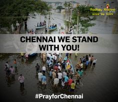 #Radheykrishnagroup Deeply Sympathies for the People of Chennai on the recent outbreak. We urge to aid the victims of Chennai and pray for all those who lost their loved ones. #PrayforChennai #ChennaiFloods