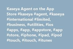 Kaseya Agent on the App Store #kaseya #agent, #kaseya #international #limited, #business, #utilities, #ios #apps, #app, #appstore, #app #store, #iphone, #ipad, #ipod #touch, #itouch, #itunes http://hawai.remmont.com/kaseya-agent-on-the-app-store-kaseya-agent-kaseya-international-limited-business-utilities-ios-apps-app-appstore-app-store-iphone-ipad-ipod-touch-itouch-itunes/  # Kaseya Agent Open iTunes to buy and download apps. Description DescriptionKaseya Agent extends the reach of the…