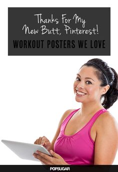 Thanks For My New Butt, Pinterest! Workout Posters We Love