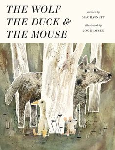 THE WOLF, THE DUCK & THE MOUSE by Mac Barnett and Jon Klassen has a fable-fairy-tale vibe that readers will love. When a wolf eats a mouse, the mouse discovers a duck living a very nice life inside the stomach of the wolf! The two have a fine meal followed by a dance party that leaves the wolf howling in pain and vulnerable to a hunter. Help comes from a surprising place, making for a (somewhat) happy ending for (almost) everyone.
