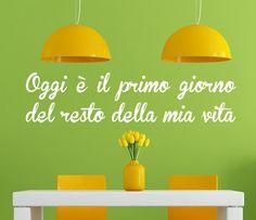 wall sticker ITALIAN QUOTES Oggi e il primo giorno big