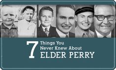 7 Things You Never Knew About Elder L. Tom Perry
